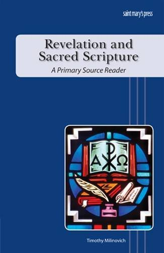Revelation and Sacred Scripture A Primary Source Reader  2011 edition cover