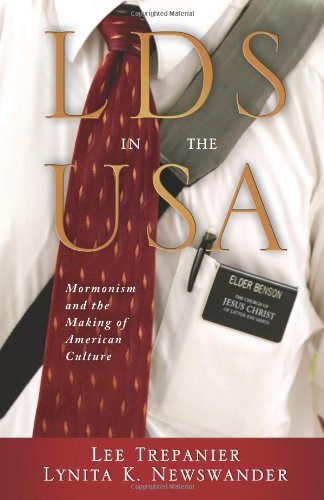 LDS in the USA Mormonism and the Making of American Culture  2012 9781602583276 Front Cover