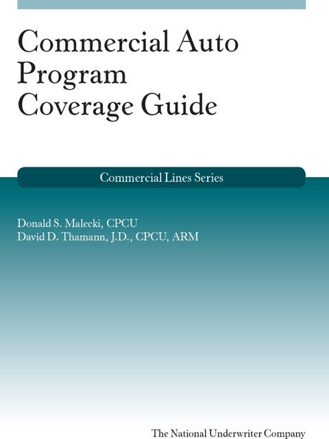 Commercial Auto Program Coverage Guide 1st 9781939829276 Front Cover