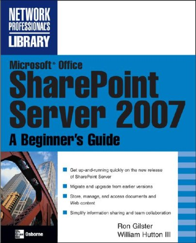 Microsoft® Office SharePoint® Server 2007: a Beginner's Guide   2008 9780071493277 Front Cover