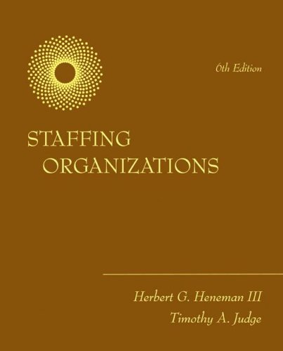 Staffing Organizations  6th 2009 edition cover