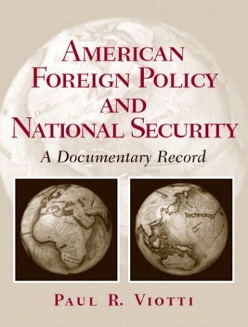 American Foreign Policy and National Security A Documentary Record  2005 edition cover