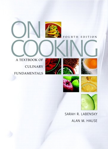 On Cooking A Textbook of Culinary Fundamentals 4th 2007 (Revised) edition cover