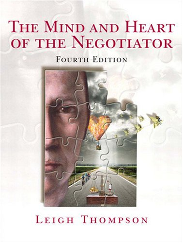 Mind and Heart of the Negotiator  4th 2009 edition cover