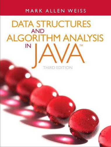 Data Structures and Algorithm Analysis in Java  3rd 2012 (Revised) 9780132576277 Front Cover