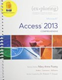 Exploring Microsoft Access 2013 + Myitlab With Pearson Etext Access Card: Comprehensive  2013 9780133818277 Front Cover