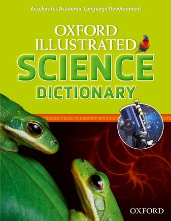 Oxford Illustrated Science Dictionary   2012 9780194071277 Front Cover
