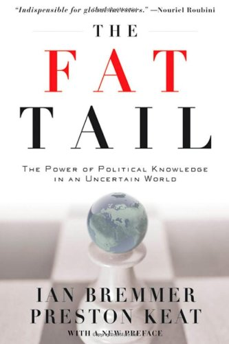 Fat Tail The Power of Political Knowledge in an Uncertain World  2010 edition cover