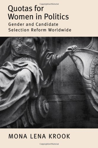 Quotas for Women in Politics Gender and Candidate Selection Reform Worldwide  2010 9780199740277 Front Cover