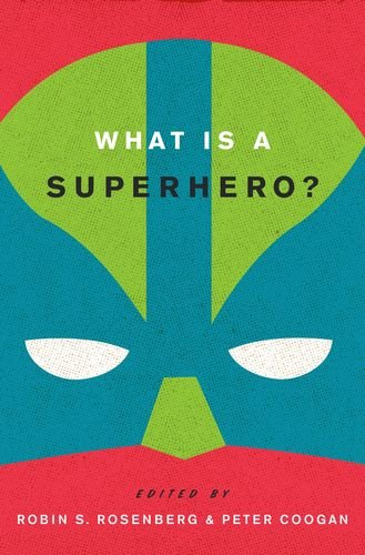 What Is a Superhero?   2013 edition cover