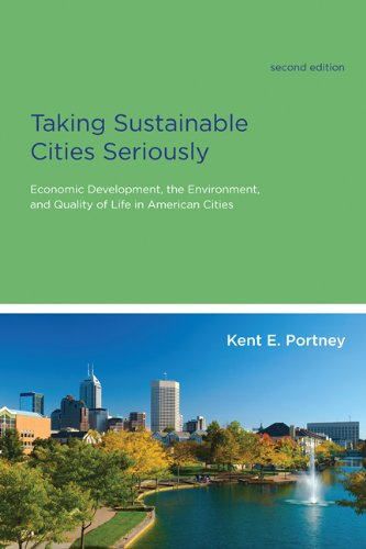 Taking Sustainable Cities Seriously Economic Development, the Environment, and Quality of Life in American Cities 2nd 2013 edition cover