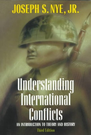 Understanding International Conflicts An Introduction to Theory and History 3rd 2000 9780321033277 Front Cover
