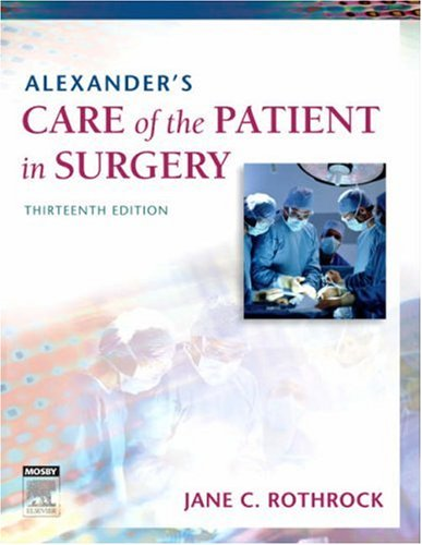 Alexander's Care of the Patient in Surgery  13th 2007 (Revised) edition cover