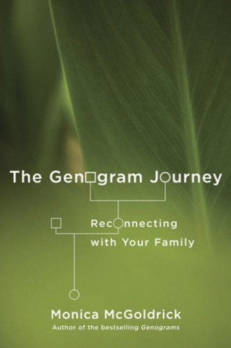 Genogram Journey Reconnecting with Your Family  2011 edition cover