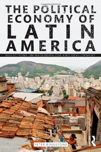 Political Economy of Latin America Reflections on Neoliberalism and Development  2011 edition cover