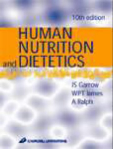 Human Nutrition and Dietetics  10th 1999 edition cover