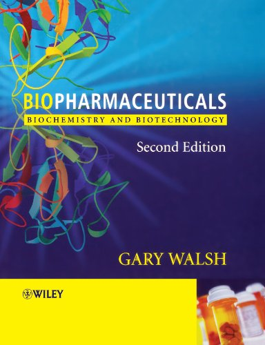 Biopharmaceuticals Biochemistry and Biotechnology 2nd 2003 (Revised) 9780470843277 Front Cover