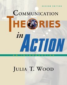 Communication Theories in Action An Introduction 2nd 2000 edition cover