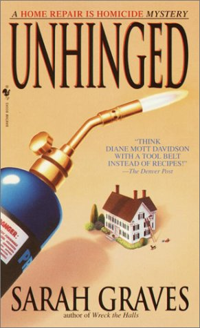 Unhinged A Home Repair Is Homicide Mystery  2003 9780553582277 Front Cover