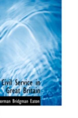 Civil Service in Great Britain:   2008 edition cover