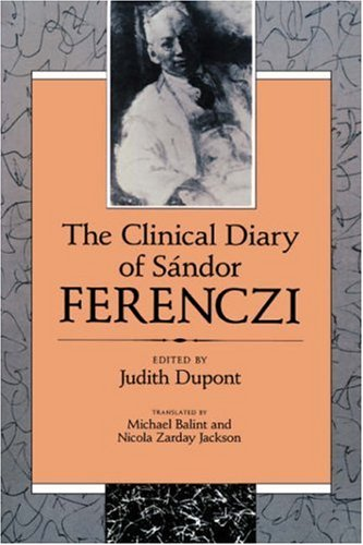 Clinical Diary of S�ndor Ferenczi   1988 edition cover