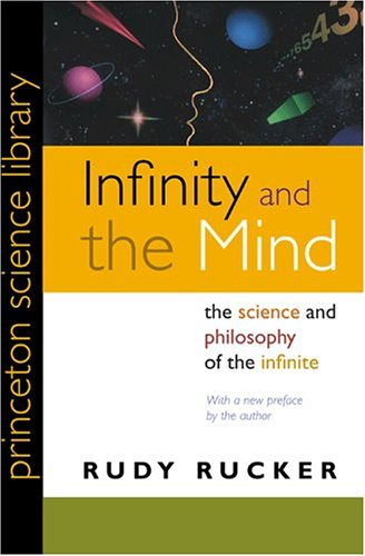 Infinity and the Mind The Science and Philosophy of the Infinite  1995 edition cover
