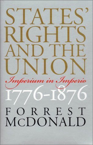 States' Rights and the Union Imperium in Imperio, 1776-1876  2000 edition cover
