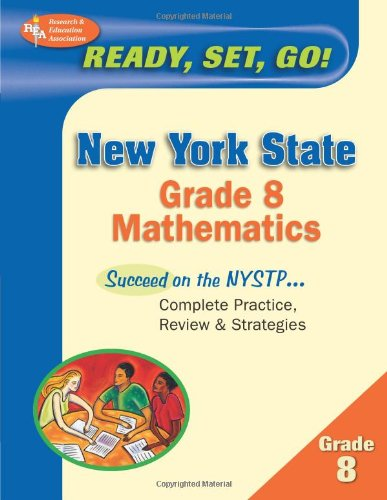 Best Test Preparation for the New York 8the Grade Mathematics  N/A 9780738600277 Front Cover
