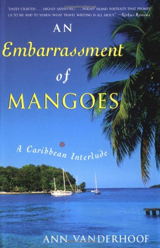 Embarrassment of Mangoes A Caribbean Interlude  2004 edition cover