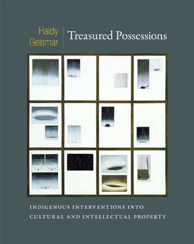 Treasured Possessions Indigenous Interventions into Cultural and Intellectual Property  2013 edition cover