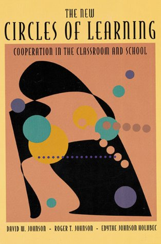 New Circles of Learning Cooperation in the Classroom and School  1994 edition cover