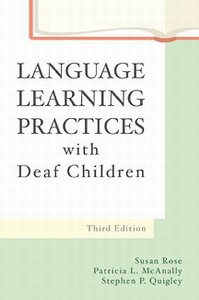 Language Learning Practices with Deaf Children  3rd 2004 9780890799277 Front Cover