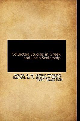 Collected Studies in Greek and Latin Scolarship:   2009 edition cover