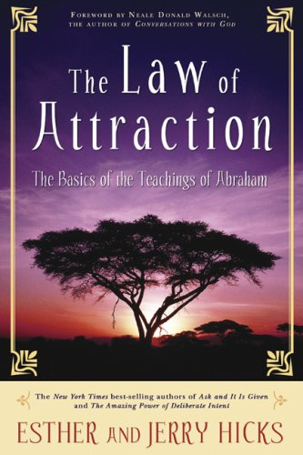 Law of Attraction The Basics of the Teachings of Abraham 10th 2007 edition cover