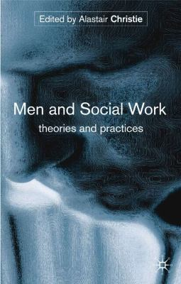 Men and Social Work  N/A 9781403934277 Front Cover