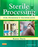 Sterile Processing for Pharmacy Technicians   2013 edition cover