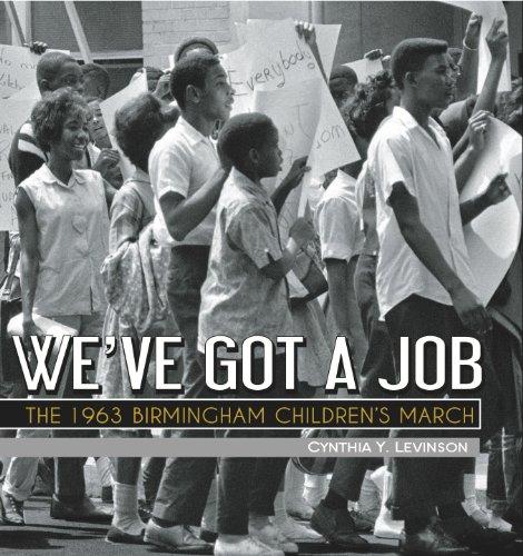 We've Got a Job The 1963 Birmingham Children's March  2012 edition cover