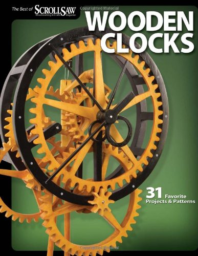Wooden Clocks 31 Favorite Projects and Patterns  2009 edition cover