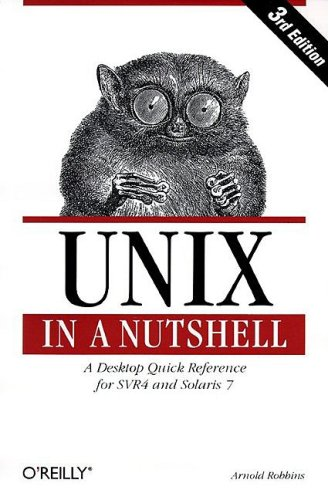 UNIX A Desktop Quick Reference for System V Release 4 and Solaris 7 3rd 1999 9781565924277 Front Cover