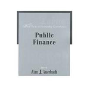 Public Finance Worth Series in Outstanding Contributions N/A 9781572599277 Front Cover