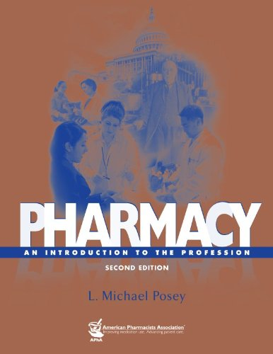 Pharmacy An Introduction to the Profession, 2e 2nd 2009 edition cover