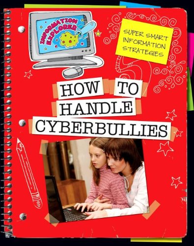 How to Handle Cyberbullies:   2013 edition cover