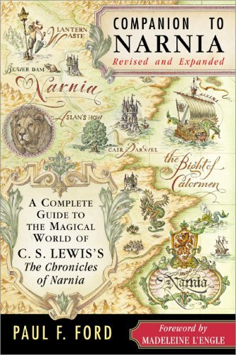 Companion to Narnia A Complete Guide to the Magical World of C. S. Lewis's the Chronicles of Narnia  2005 (Revised) edition cover