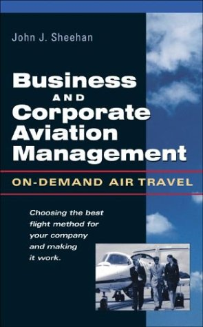Business and Corporate Aviation Management On-Demand Air Travel  2003 edition cover