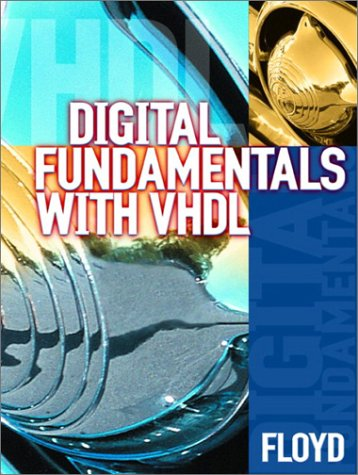 Digital Fundamentals with VHDL  8th 2003 edition cover