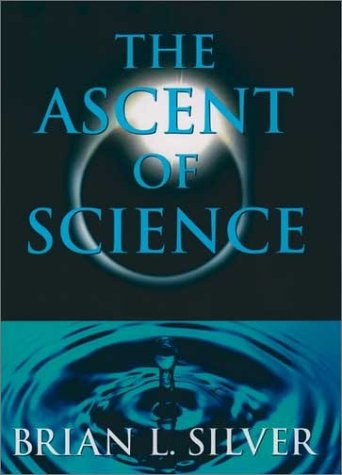 Ascent of Science   2000 9780195134278 Front Cover