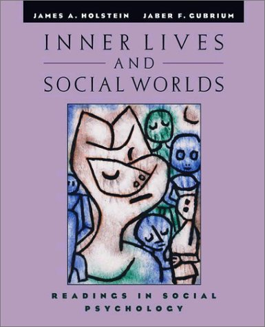 Inner Lives and Social Worlds Readings in Social Psychology  2002 9780195147278 Front Cover