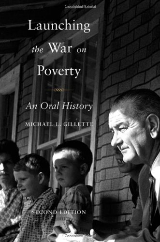 Launching the War on Poverty An Oral History 2nd 2010 edition cover
