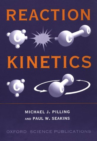 Reaction Kinetics  2nd 1995 (Revised) 9780198555278 Front Cover