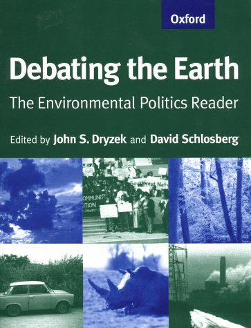 Debating the Earth The Environmental Politics Reader  1998 edition cover
